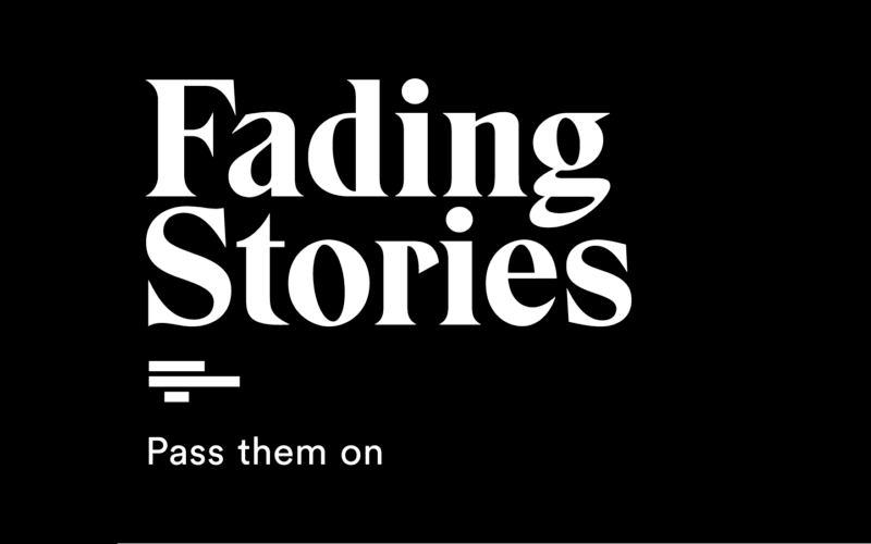 Text: Fading Stories, pass them on