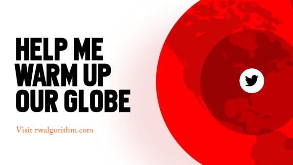 varm glob med texten Help me Warm up the globe